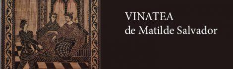 9 de diciembre: Vinatea, ópera de Matilde Salvador